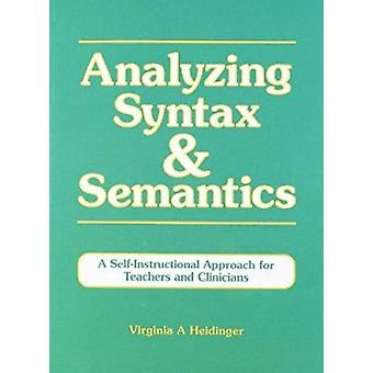 Analysing Syntax and Semantics - A Self-instructional Approach for Tea