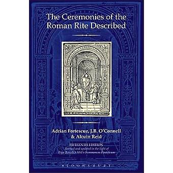The Ceremonies of the Roman Rite Described (15th Revised edition) by