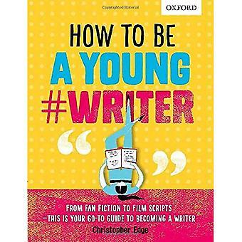 Cómo ser un joven #Writer