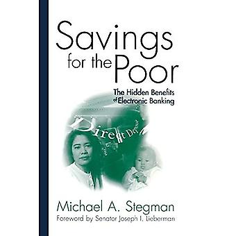 Savings for the Poor: The Hidden Benefits of Electronic Banking (James A. Johnson Metro Series)