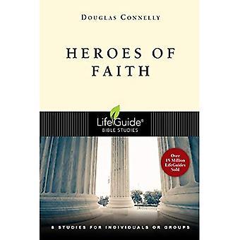 Helden des Glaubens: 8 Studien für Einzelpersonen oder Gruppen
