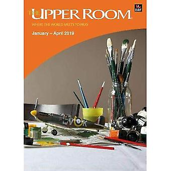 The Upper Room January-April 2019: Where the world meets to pray (Upper Room)
