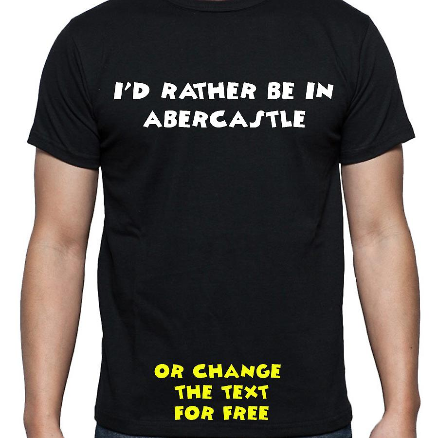 I'd Rather Be In Abercastle Black Hand Printed T shirt
