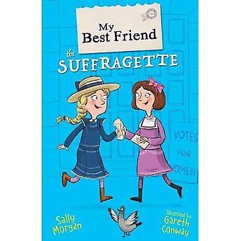 Meine beste Freundin die Suffragette