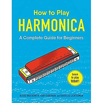 How to Play Harmonica: A Complete Guide for Beginners (How to Play)