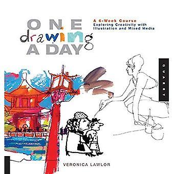 Un dessin par jour: un cours de 6 semaines, explorant la créativité avec Illustration et techniques mixtes