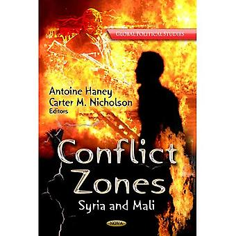 CONFLICT ZONES SYRIA AND MALI (Global Political Studies)