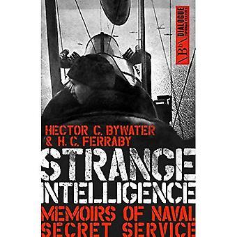 Konstiga intelligens: Memoirs of Naval Secret Service (dialog spionage klassiker)