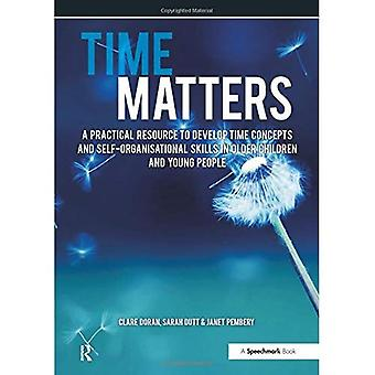 Time Matters - A practical resource to develop time concepts and self-organisation skills