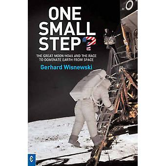 One Small Step? - The Great Moon Hoax and the Race to Dominate Earth f