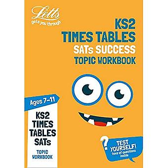 KS2 Maths Times Tables Age� 7-11 Topic Practice Workbook: 2019 tests (Letts� KS2 Practice) (Letts KS2 Practice)