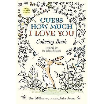 Gissa hur mycket jag älskar dig målarbok (gissa hur mycket jag älskar dig)