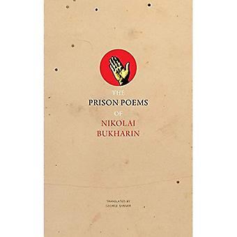 The Prison Poems of Nikolai Bukharin (Prison Manuscripts)