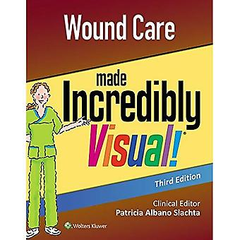 Wound Care Made Incredibly Visual (Incredibly Easy! Series (R))