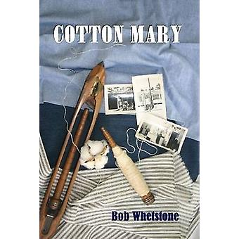 Cotton Mary by Whetstone & Bob