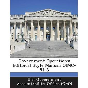 Regierung Operationen redaktionellen Stil manuelle Oimc913 von U.s. Government Accountability Office