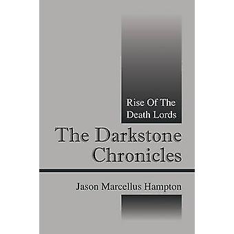 Darkstone Chronicles Rise of Death Lords on Hampton & Jason Marcellus