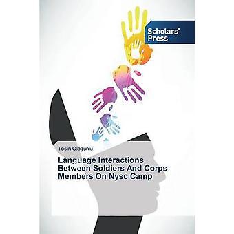 Langue des Interactions entre soldats et membres du Corps sur le Camp de Nysc par Janelle Tosin