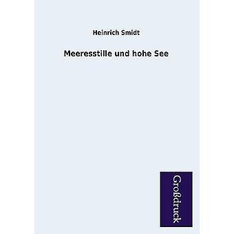 Meeresstille Und Hohe See by Smidt & Heinrich