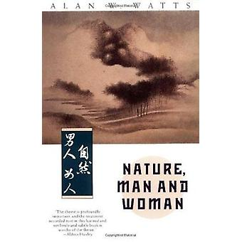 Nature - Man and Woman by Alan W. Watts - 9780679732334 Book