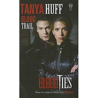 Blood Trail by Tanya Huff - 9780756405021 Book