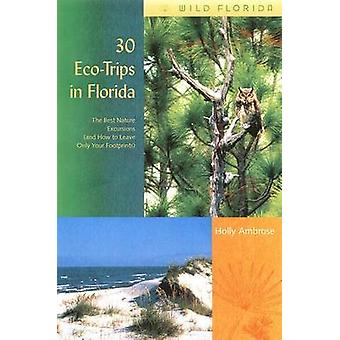 30 EcoTrips in Florida - The Best Nature Excursions (and How to Leave