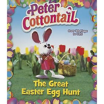 Peter Cottontail - The Great Easter Egg Hunt by Random House - Random
