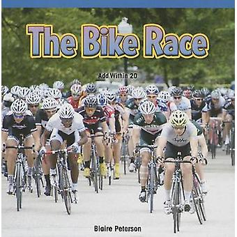 The Bike Race - Add Within 20 by Blaire Peterson - 9781477720226 Book
