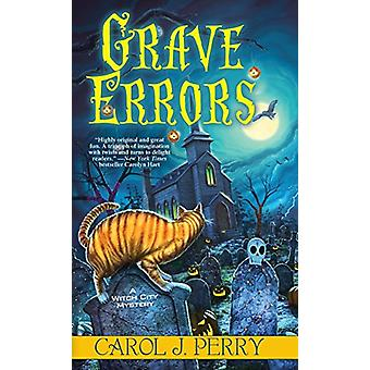 Grave Errors by Carol J. Perry - 9781496707178 Book
