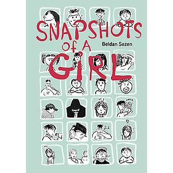 Snapshots of A Girl by Beldan Sezen - 9781551525983 Book