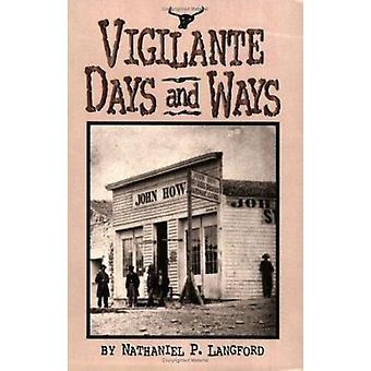 Vigilante Days and Ways Book