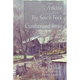 Folklife Along the Big South Fork of the Cumberland River by Howell -