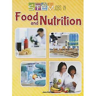 Stem Jobs in Food and Nutrition by Jane Katirgis - 9781627178259 Book