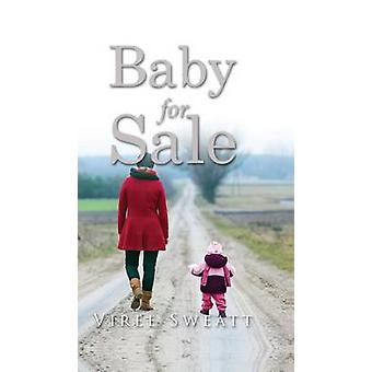 Baby for Sale by Viree Sweatt - 9781681425269 Book