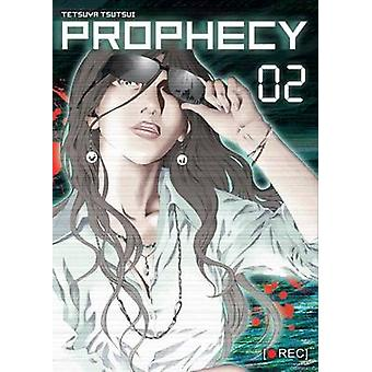 Prophecy Part 2 by Tetsuya Tsutsui - 9781939130778 Book