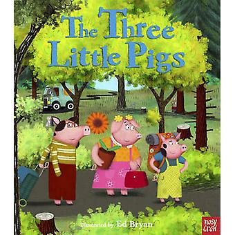 The Three Little Pigs by Ed Bryan - 9780857630452 Book