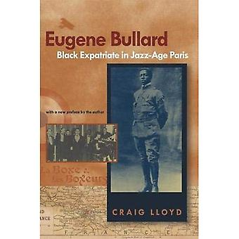 Eugene Bullard, Black Expatriate in Jazz-Age Paris