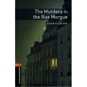 Oxford Bookworms Library Level 2 The Murders in the Rue Morgue by Edgar Allan Poe & Jennifer Bassett