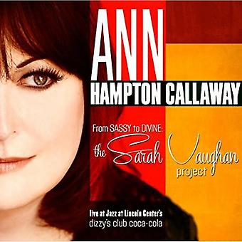 Ann Hampton Callaway - From Sassy to Divine: Sarah Vaughan Project [CD] USA import