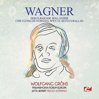 Wagner - Der Fliegende Hollander (de vliegende Hollander) Wwv [CD] USA importeren