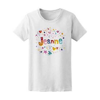 Jeanne Colorful Floral Name Tee Women's -Image by Shutterstock