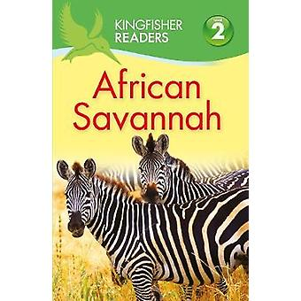 Kingfisher Readers African Savannah Level 2 Beginning to Read Alone by Claire Llewellyn