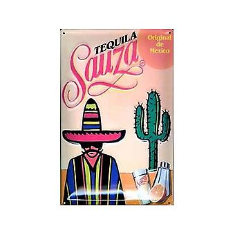 Tequila Sauza Embossed Steel Sign