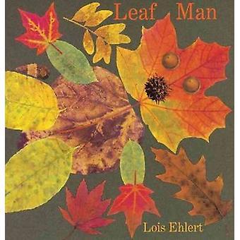 Leaf Man by Lois Ehlert - 9780152053048 Book