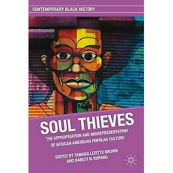 Seele Diebe - Aneignung und Fehlinterpretation der afrikanischen Amer