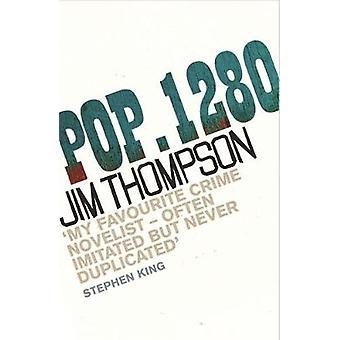 Pop. 1280 by Jim Thompson - 9780752879611 Book