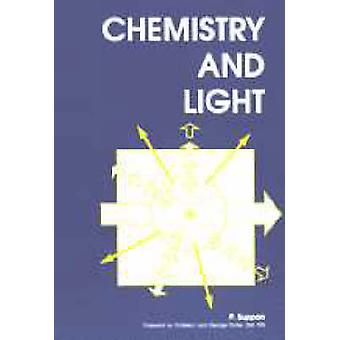 Chemistry and Light by Paul Suppan - Ann M. Pasquier-Bird - 978085186