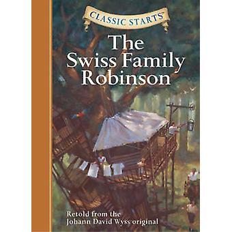 The Swiss Family Robinson - Retold from the Johann David Wyss Original
