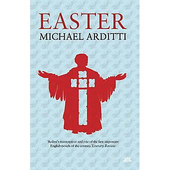 Easter by Michael Arditti - 9781905147939 Book