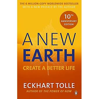 A New Earth - Create a Better Life by Eckhart Tolle - 9780141039411 Bo
